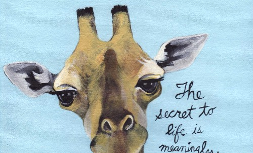 Harriet Faith, Art, Illustration, Pay Attention To Your Dreams, Quotes, Inspiration, Motivation, Dreams, Hand Lettering, Drawing, Painting, W. Somerset Maugham, Secrets, Secret To Life, Giraffe