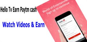 hello tv free paytm cash