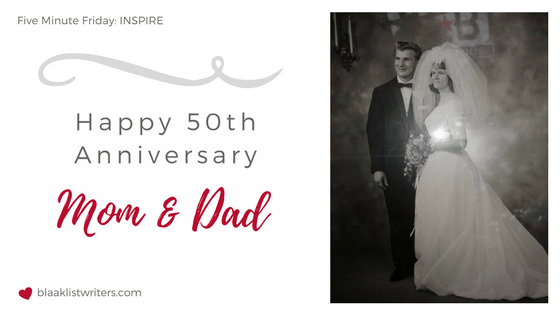 Happy 50th Anniversary, Mom and Dad!