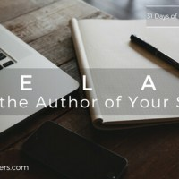 Day 3 - RELAX, He's the Author of Your Story
