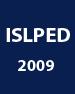 ISLPED 2009