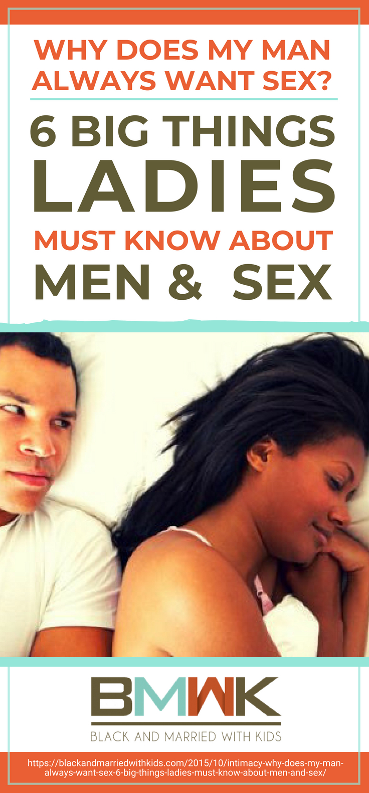 Pinterest Placard | Why Does My Man Always Want Sex? 6 BIG Things Ladies Must Know About Men and Sex!