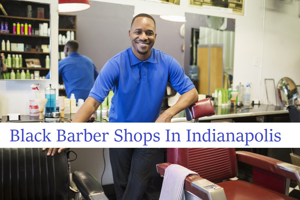 black barber shops in indianapolis
