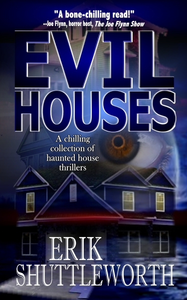 Evil Houses