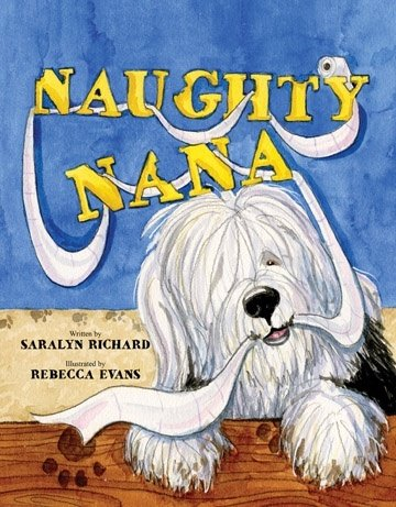 Book Cover. Naughty Nana by Saralyn Richard. Sheep dog with long string of toilet paper in mouth.