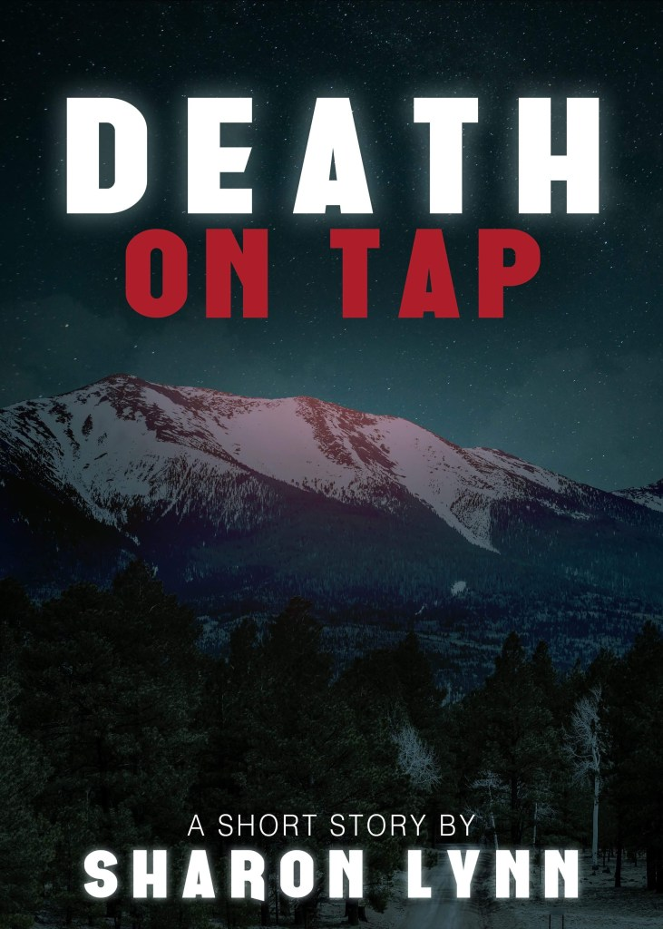 Death on Tap. A short story by Sharon Lynn. Snow covered mountain at night.