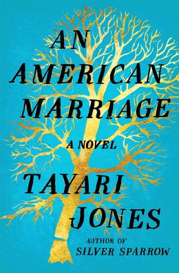Cover of Tayari Jones' An American Marriage