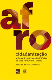 Book: Afrocidadanização – Ações Afirmativas e Trajetórias de Vida no Rio de Janeiro