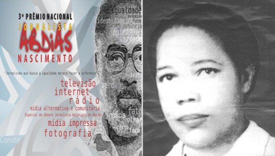 The 3rd Abdias Nascimento National Journalist Award will feature a Special Gender award in journalism in the name of Antonieta de Barros