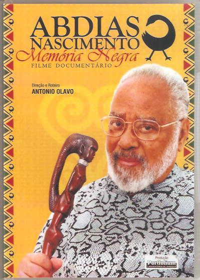 """Documentary """"Abdias Nascimento: Memória Negra"""""""