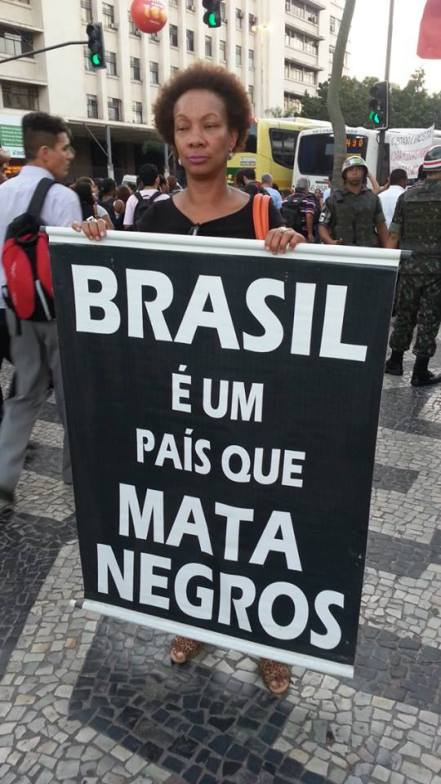 """Brazil is a country that kills blacks"""