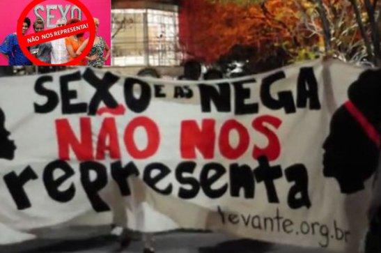 """""""Sexo e as negas doesn't represent us!"""""""