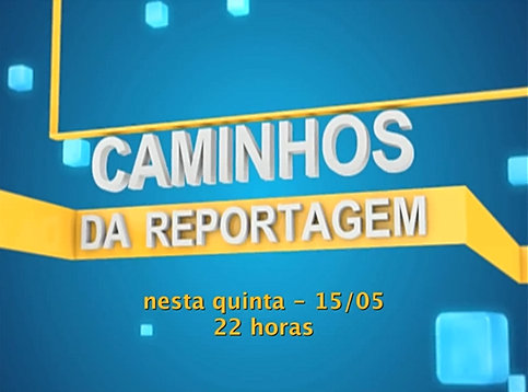 "The ""Caminhos da Reportagem"" documentary ""A Pele Negra"" aired on May 15, 2014"