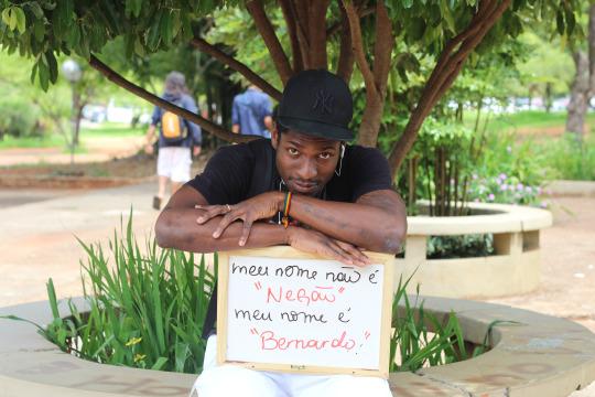 """My name is not 'negão' (big black man); my name is 'Bernardo'"""