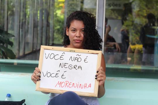 """""""You're not black, you're moreninha."""""""