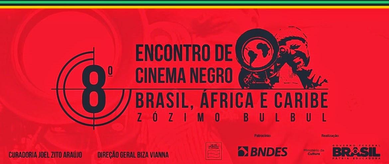 8º Encontro de Cinema Negro Zózimo Bulbul
