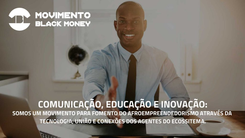 movimento-black-money-home-quem-somos-1024x576