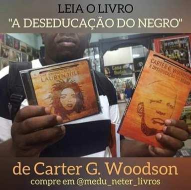Porquê os negros brasileiros não se revoltam como os americanos-Q (Miseducation)