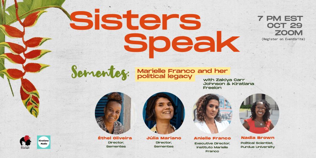 Sisters Speak: Dialogues between Black Women in Brazil & the US