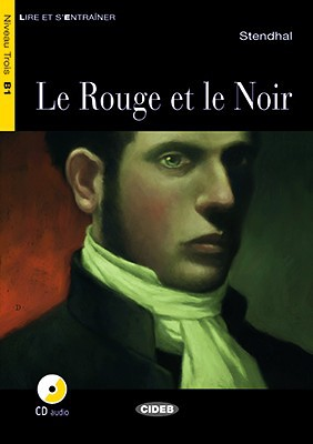 Le Rouge Et Le Noir : rouge, Rouge, Stendhal, Graded, Readers, FRENCH, Books, Black, Cideb