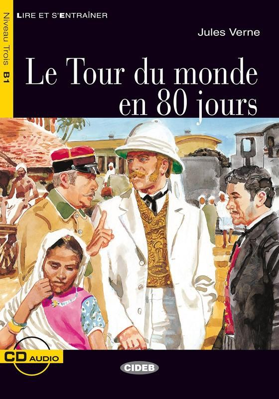Le Tour Du Monde En 80 Jour : monde, Monde, Jours, Jules, Verne, Graded, Readers, FRENCH, Books, Black, Cideb