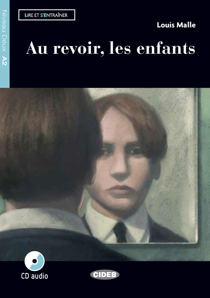 Au Revoir Les Enfants Film : revoir, enfants, Revoir,, Enfants, Louis, Malle, Graded, Readers, FRENCH, Books, Black, Cideb