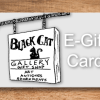 Electronic Gift Card for Use at Black Cat Gallery
