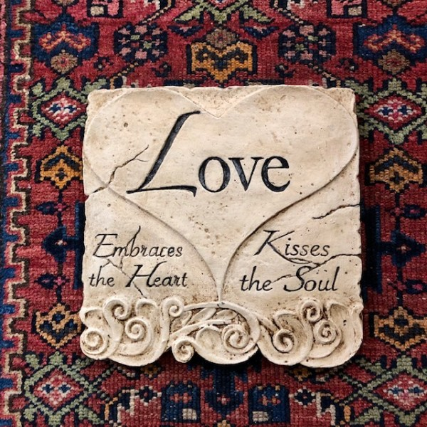 """Love Embraces the Heart, Kisses the Soul"" Beeswax Plaque"