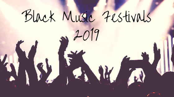 Black Music Festivals 2019