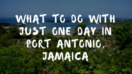 What To Do With Just One Day In Port Antonio, Jamaica