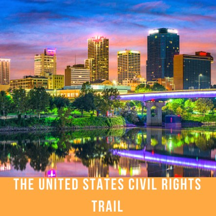Traveling Along the U.S. Civil Rights Trail