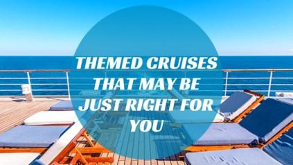 Unique Theme Cruises in 2019