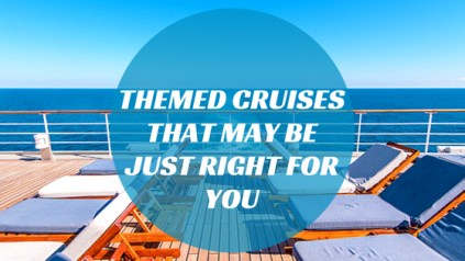 Unique Theme Cruises in 2019