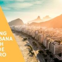 Visiting Copacabana Beach Rio De Janeiro