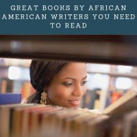Great Books by African American Writers You Need to Read