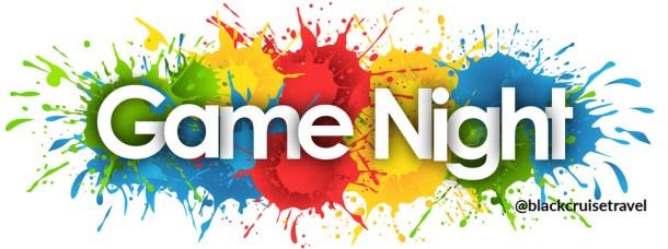 Game Night | Black Cruise Travel