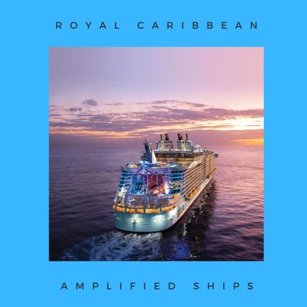 Royal Caribbean Amplified Ships 1 | Black Cruise Travel