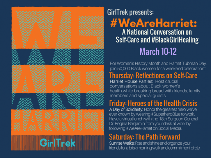 GirlTrek #WeAreHarriet