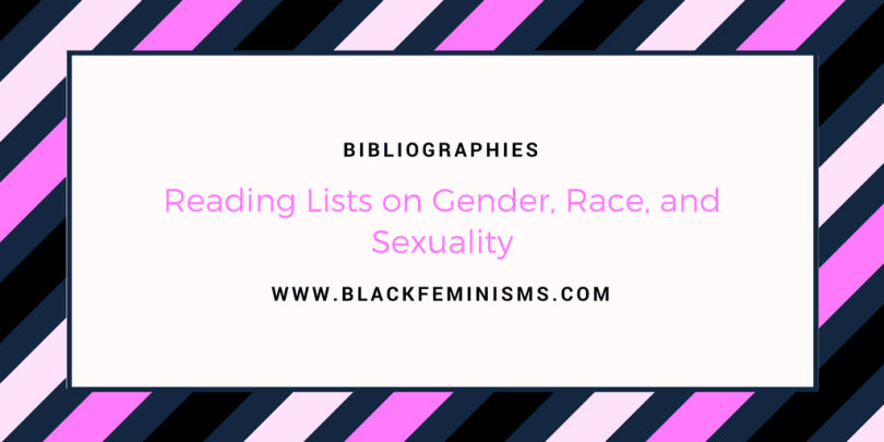 Bibliographies and Reading List on Gender, Race, and Sexuality