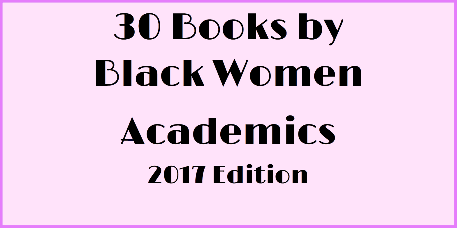 30 Books by Black Women Academics
