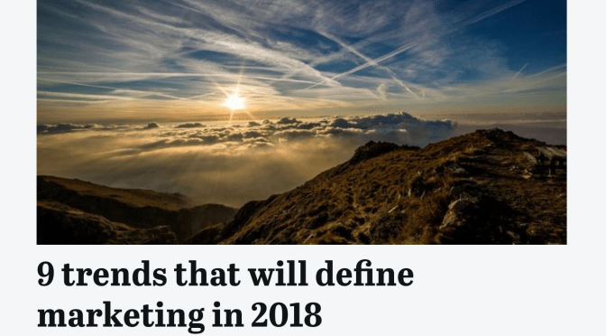 In The News: Marketing Dive 2018 Trends