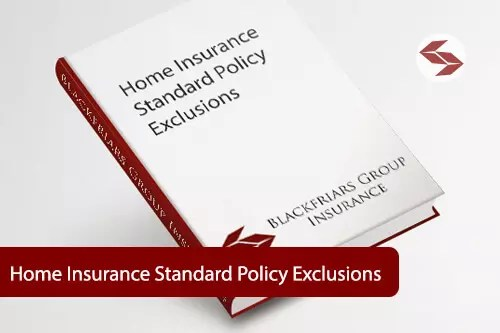 home insurance standard policy exclusions