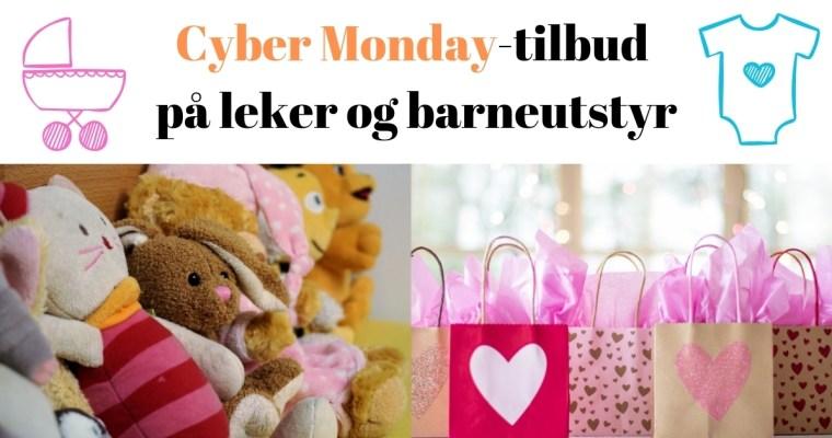 Topp 15 Cyber Monday tilbud på leker og barneutstyr