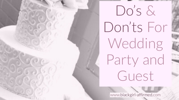 Do's and Don'ts for Wedding Party and Guest