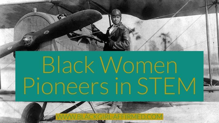 Black Women Pioneers in STEM