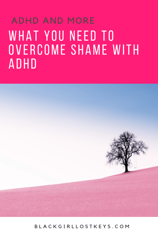 Untreated ADHD can leave you with feelings of shame after a lifetime of dealing with the fallout from symptoms. Here is how you overcome shame with ADHD