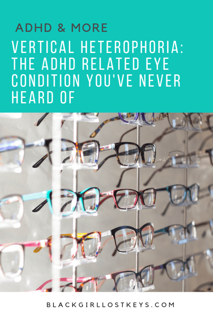 Text says Vertical Heterophoria: The Unknown ADHD Related Eye Condition. Photograph of a display of eye glasses