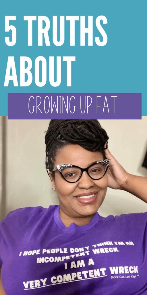 growing up fat - black girl lost keys