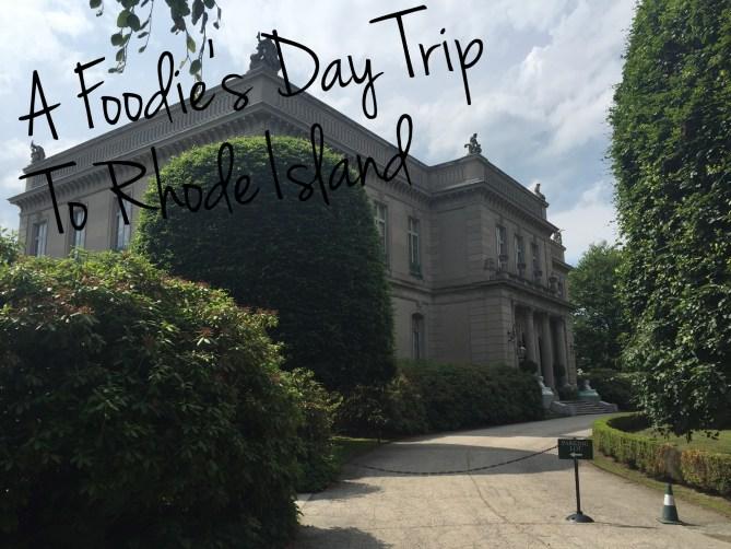 Foodie Travels: Rhode Island-1