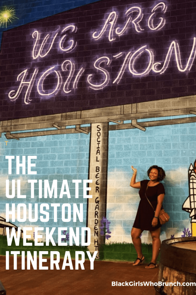 The Ultimate Houston Weekend Itinerary